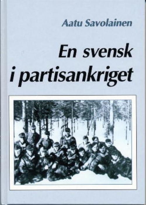 En svensk i partisankriget Bokomslag